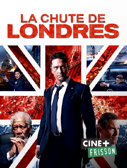 Ciné+ Frisson - La chute de Londres