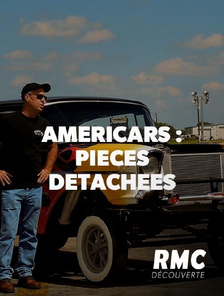 RMC Découverte - Americars : pièces détachées