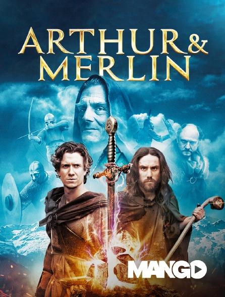 Mango - Arthur et Merlin
