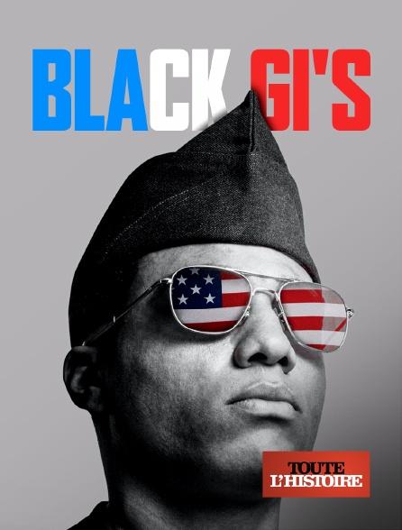 Toute l'histoire - Black GI's