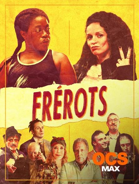 OCS Max - Frérots