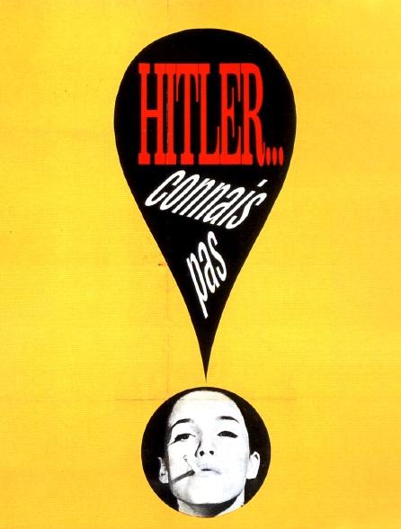 Hitler, connais pas !