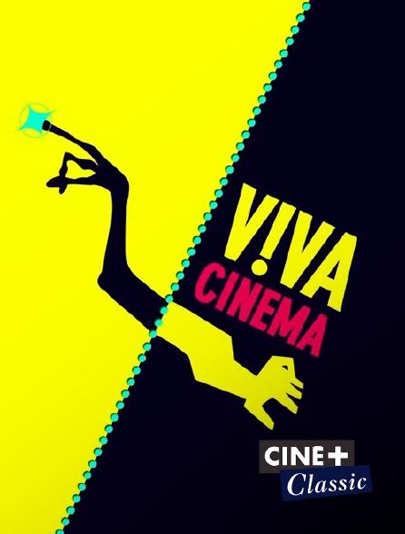Ciné+ Classic - Viva cinéma