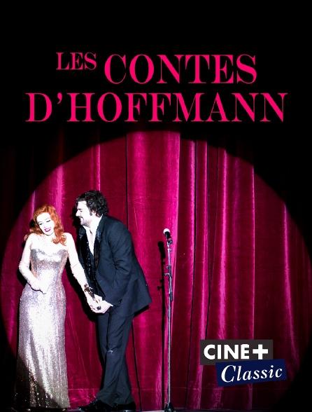 Ciné+ Classic - Les contes d'Hoffmann