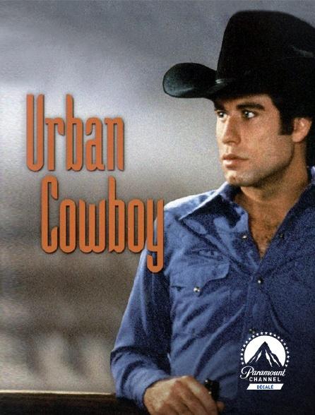 Paramount Channel Décalé - Urban Cowboy
