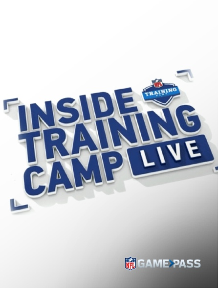 NFL Game Pass - Inside Training Camp Live