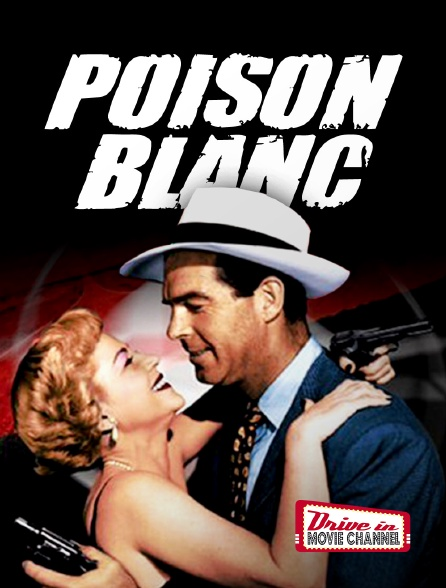 Drive-in Movie Channel - Poison blanc