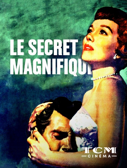 TCM Cinéma - Le secret magnifique