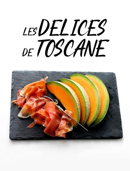 Les délices de Toscane