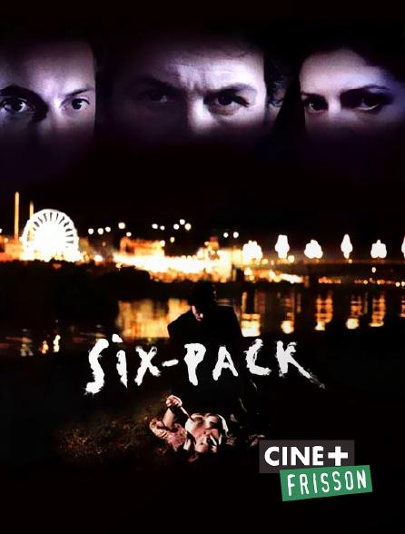 Ciné+ Frisson - Six-Pack
