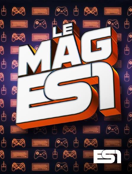ES1 - Le mag e-sport