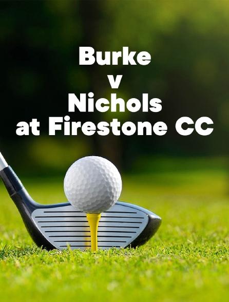 Burke v Nichols at Firestone CC