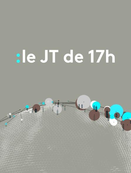 Le JT de 17h