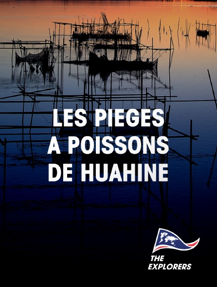 The Explorers - Les pièges à poissons de Huahine