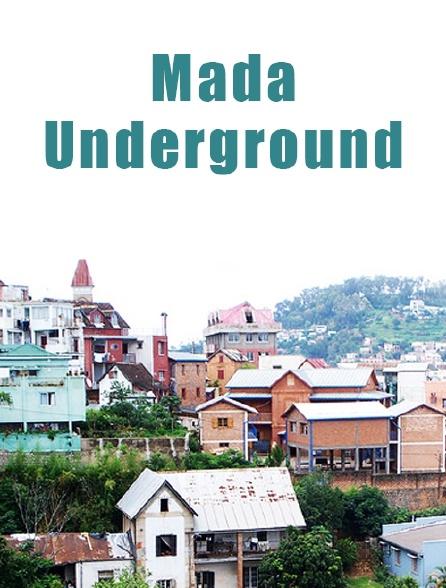 Mada Underground