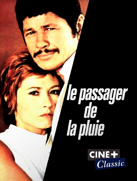 Ciné+ Classic - Le passager de la pluie