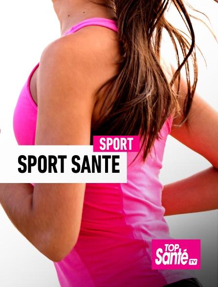 Top Santé TV - Sport santé