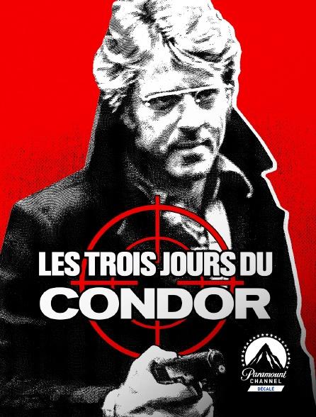Paramount Channel Décalé - Les trois jours du Condor