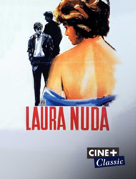 Ciné+ Classic - Laura nue