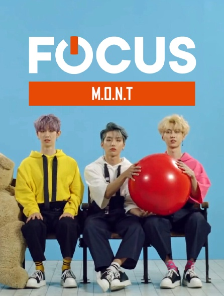 Focus - M.O.N.T