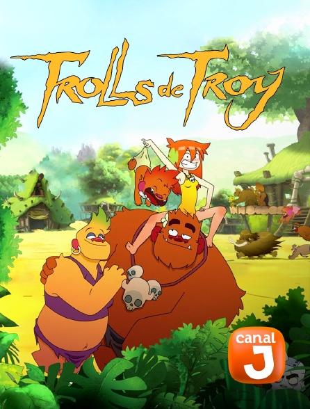 Canal J - Trolls de Troy