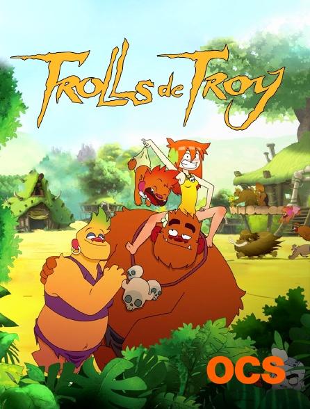 OCS - Trolls de Troy