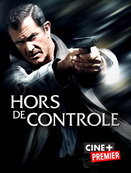 Ciné+ Premier - Hors de contrôle