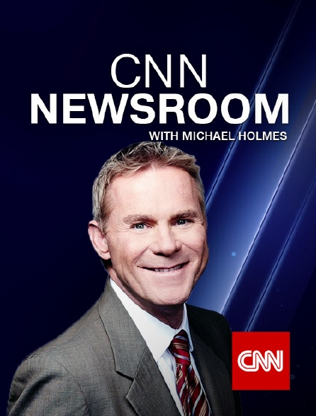CNN - CNN Newsroom with Michael Holmes