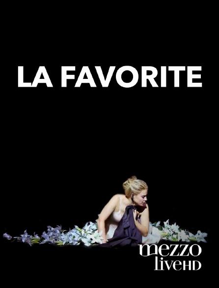 Mezzo Live HD - La Favorite
