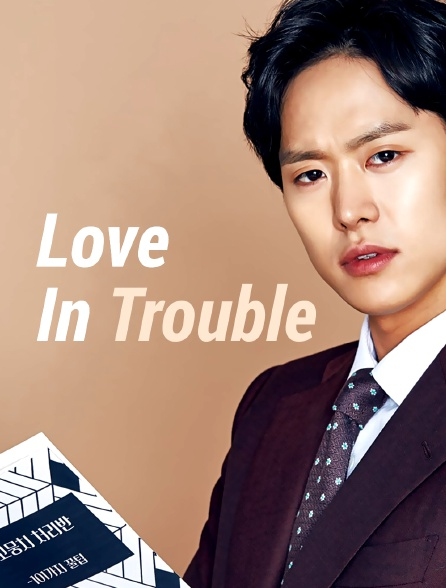 Love in Trouble