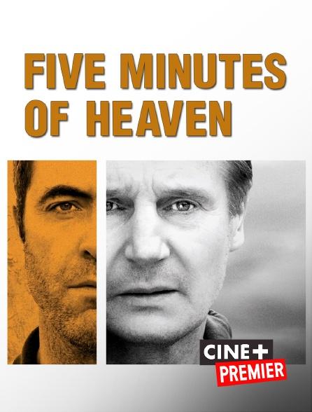 Ciné+ Premier - Five Minutes of Heaven