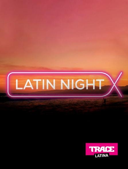 Trace Latina - Latin night