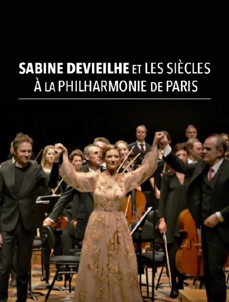 Sabine Devieilhe et les Siècles à la Philharmonie de Paris