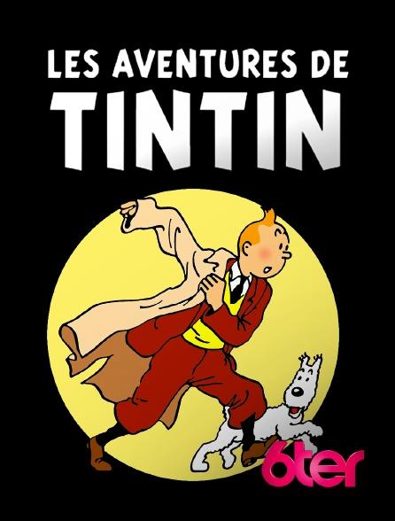 6ter - Les aventures de Tintin