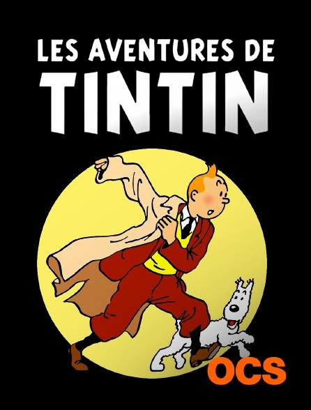 OCS - Les aventures de Tintin