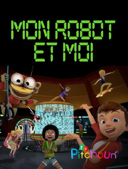 TV Pitchoun - Mon robot et moi