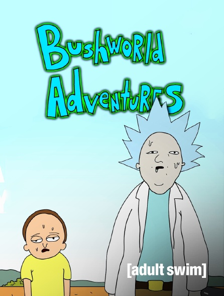 Adult Swim - Bushworld Adventures