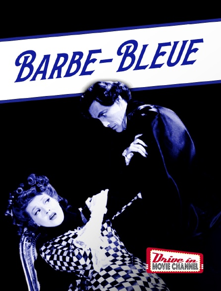 Drive-in Movie Channel - Barbe-Bleue