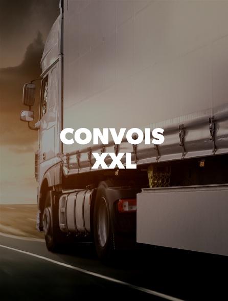 Convois XXL