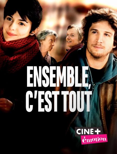 Ciné+ Emotion - Ensemble, c'est tout