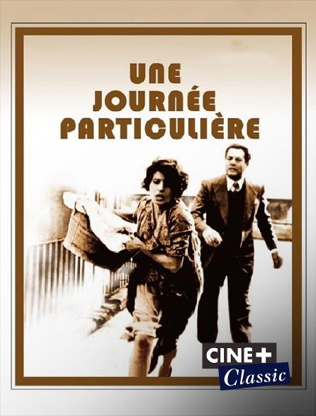 Ciné+ Classic - Une journée particulière