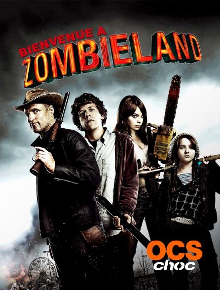OCS Choc - Bienvenue à Zombieland