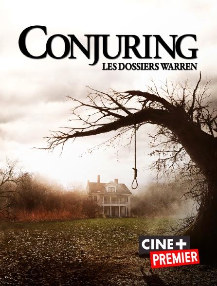 Ciné+ Premier - Conjuring : les dossiers Warren