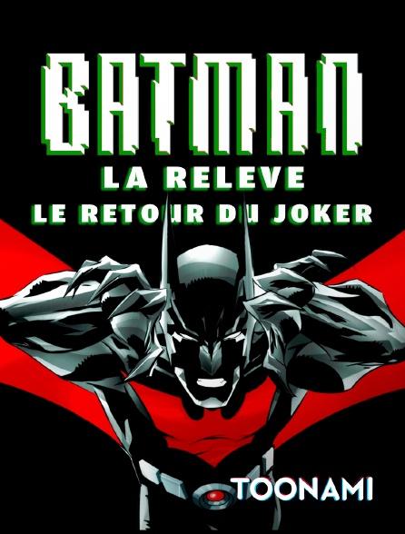 Toonami - Batman la relève : Le Retour du Joker