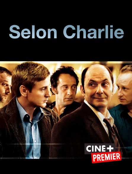 Ciné+ Premier - Selon Charlie