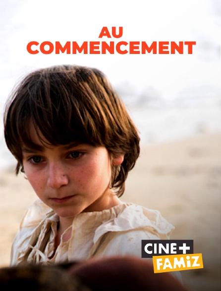 Ciné+ Famiz - Au commencement