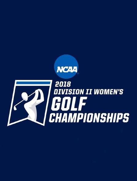 NCAA Golf Championships 2018