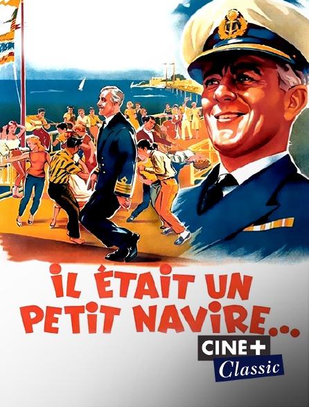 Ciné+ Classic - Il était un petit navire