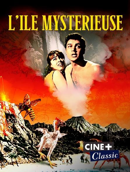 Ciné+ Classic - L'île mystérieuse