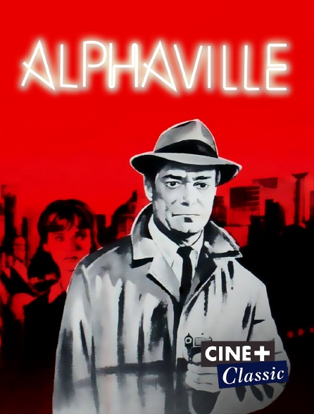 Ciné+ Classic - Alphaville